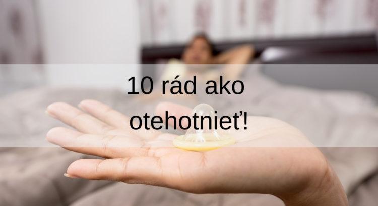 10 rád ako otehotnieť!